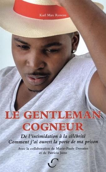Genleman cogneur récit de vie de KM Roseau auteure mariepauledessaint